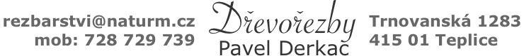 řezbářství, Pavel Derkač, Teplice, dřevořezby, samorosty, sculpture, wood carving